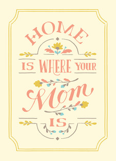 Home is where the mom is: Cardstore Mother's Day Card