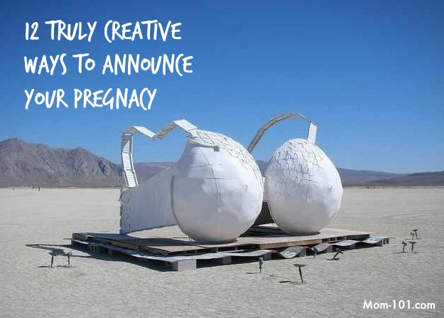 12 truly creative ways to announce your pregnancy on mom-101